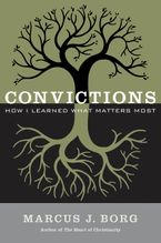 Convictions Paperback  by Marcus J. Borg
