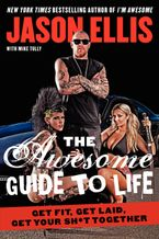The Awesome Guide to Life Paperback  by Jason Ellis