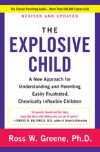 The Explosive Child Paperback  by Ross W. Greene PhD