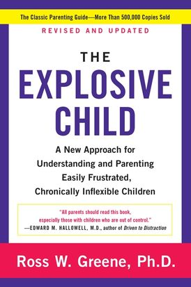 The Explosive Child [Fifth Edition]