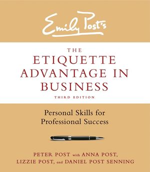 The Etiquette Advantage in Business, Third Edition book image