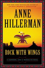 Rock with Wings Hardcover  by Anne Hillerman