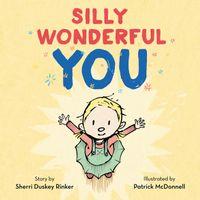 silly-wonderful-you