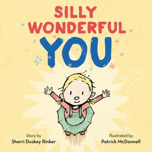 Silly Wonderful You book image