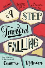 A Step Toward Falling Paperback  by Cammie McGovern