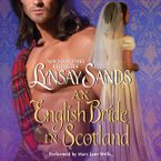 An English Bride in Scotland Downloadable audio file UBR by Lynsay Sands