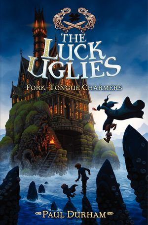 The Luck Uglies #2: Fork-Tongue Charmers book image