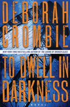 To Dwell in Darkness Hardcover  by Deborah Crombie