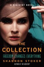 The Collection Paperback  by Shannon Stoker