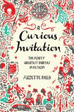 A Curious Invitation Paperback  by Suzette Field