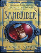 TodHunter Moon, Book Two: SandRider Hardcover  by Angie Sage