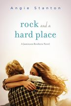 Rock and a Hard Place Paperback  by Angie Stanton