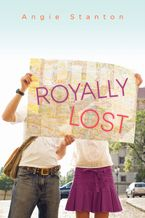 Royally Lost Paperback  by Angie Stanton
