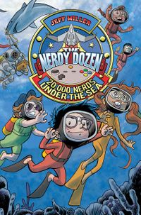 the-nerdy-dozen-3-20000-nerds-under-the-sea