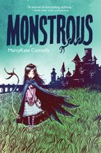Monstrous Hardcover  by MarcyKate Connolly