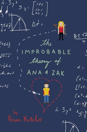 The Improbable Theory of Ana and Zak book image