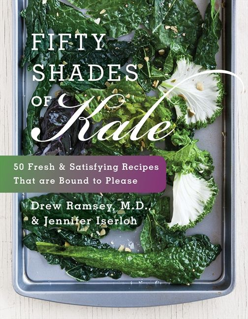 Book cover image: Fifty Shades of Kale: 50 Fresh and Satisfying Recipes That Are Bound to Please
