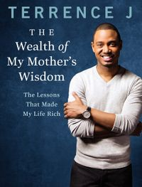 the-wealth-of-my-mothers-wisdom