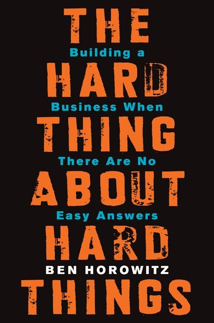 The Hard Thing About Hard Things - Ben Horowitz - E-book