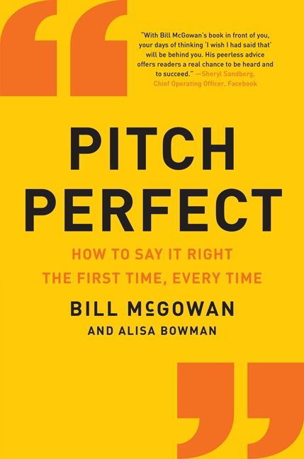 Pitch perfect bill mcgowan e book how to say it right the first time every time fandeluxe Images