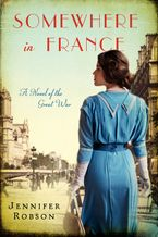 Somewhere in France Paperback  by Jennifer Robson