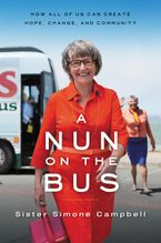 A Nun on the Bus Paperback  by Sister Simone Campbell