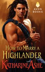 How to Marry a Highlander Paperback  by Katharine Ashe