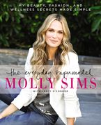 The Everyday Supermodel Paperback  by Molly Sims