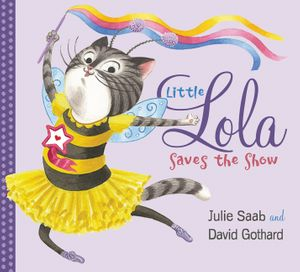 Little Lola Saves the Show book image