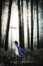 Stray Hardcover  by Elissa Sussman