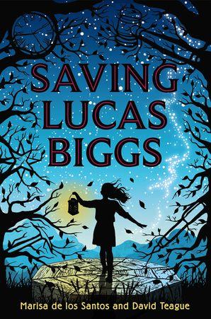 Saving Lucas Biggs Paperback  by Marisa de los Santos