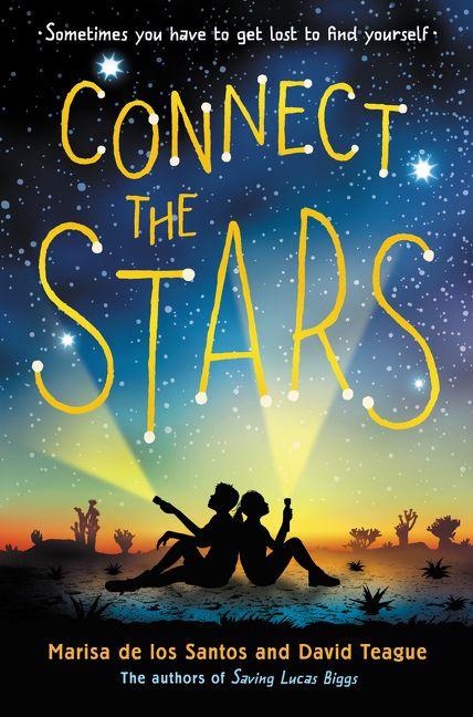Connect the Stars - Marisa de los Santos, David Teague - Hardcover