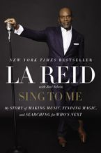 Sing to Me Paperback  by LA Reid