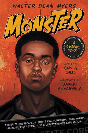 monster a graphic novel walter dean myers guy a sims hardcover cover image monster a graphic novel