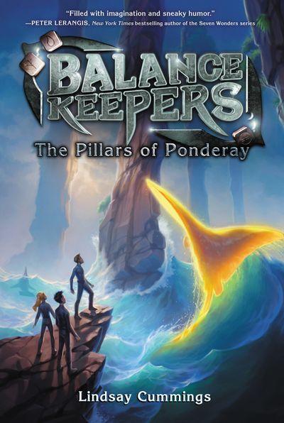 Balance Keepers #2: The Pillars Of Ponderay