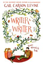 Writer to Writer Hardcover  by Gail Carson Levine