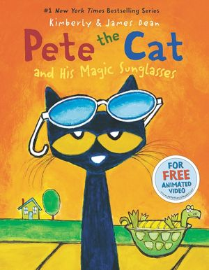 Pete the Cat and His Magic Sunglasses book image