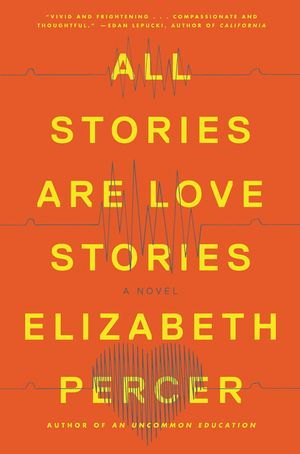 All Stories Are Love Stories book image