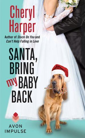 Santa, Bring My Baby Back book image