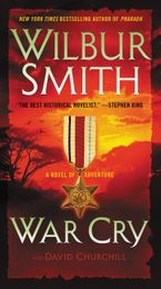 War Cry Paperback  by Wilbur Smith