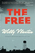 The Free Paperback  by Willy Vlautin