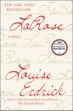 LaRose Hardcover  by Louise Erdrich