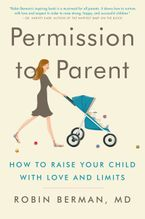 Permission to Parent Paperback  by MD Berman Robin