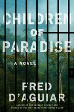 Children of Paradise Hardcover  by Fred D'Aguiar