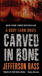 Carved in Bone Paperback  by Jefferson Bass