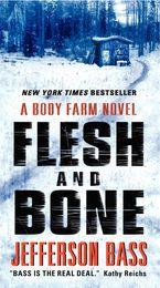 Flesh and Bone Paperback  by Jefferson Bass