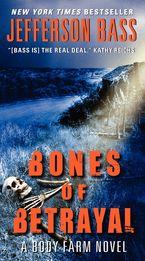 Bones of Betrayal Paperback  by Jefferson Bass