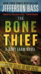 The Bone Thief Paperback  by Jefferson Bass