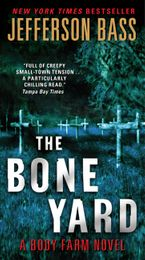 The Bone Yard Paperback  by Jefferson Bass