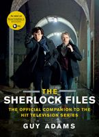 The Sherlock Files Paperback  by Guy Adams